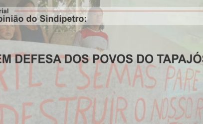 EM DEFESA DOS POVOS DO TAPAJÓS