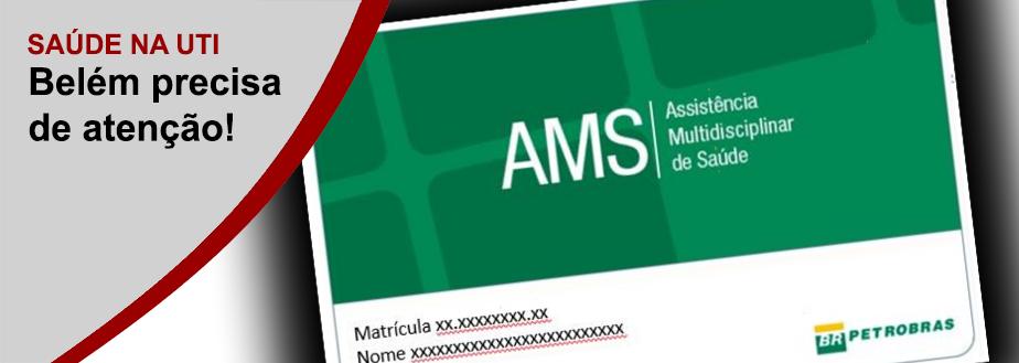 AMS: BELÉM PRECISA DE ATENÇÃO!